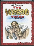 The Weirdo Years: 1982-'93