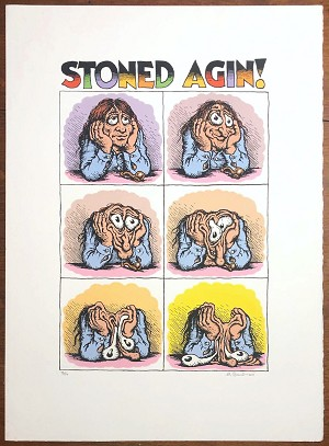 STONED AGIN!  Signed & Numbered Serigraph Print