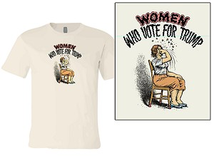 Women Who Vote For Trump T-Shirt